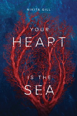 Your Heart Is The Sea - Nikita Gill