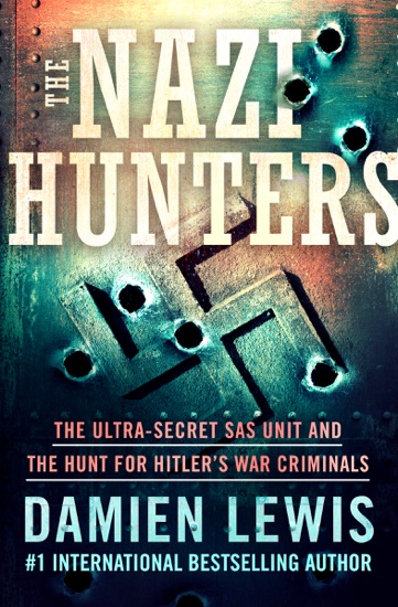 The Nazi Hunters by Damien Lewis pdf download