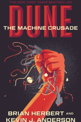 Dune: The Machine Crusade - Brian Herbert & Kevin J. Anderson