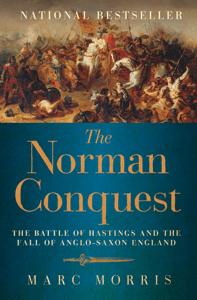 The Norman Conquest - Marc Morris pdf download