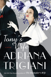 Tony's Wife - Adriana Trigiani pdf download