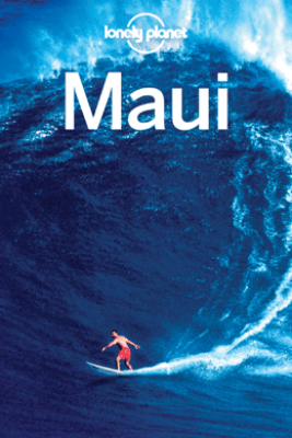 Maui Travel Guide - Lonely Planet