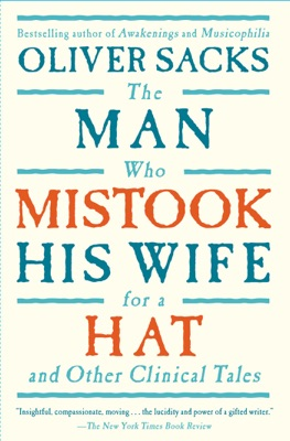 The Man Who Mistook His Wife for a Hat and Other Clinical Tales - Oliver Sacks pdf download