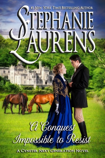 A Conquest Impossible To Resist by Stephanie Laurens PDF Download