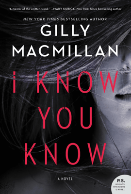 I Know You Know - Gilly MacMillan pdf download