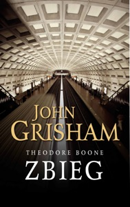 Theodore Boone. Zbieg - John Grisham pdf download