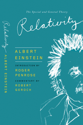 Relativity - Roger Penrose & Albert Einstein