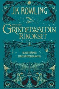 Ihmeotukset:Grindelwaldin rikokset - J.K. Rowling & Jaana Kapari-Jatta pdf download