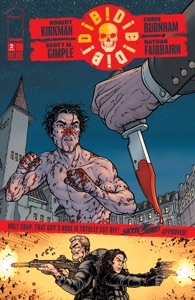 Die Die Die #2 - Robert Kirkman, Scott M. Gimple & Chris Burnham pdf download