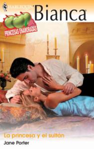 La princesa y el sultán - Jane Porter pdf download