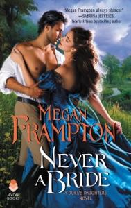 Never a Bride - Megan Frampton pdf download