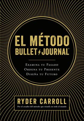 El método Bullet Journal - Ryder Carroll pdf download
