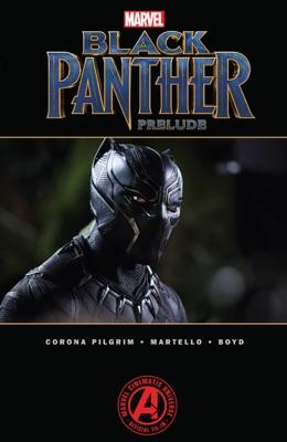 Marvel's Black Panther Prelude - Will Corona Pilgrim, Don McGregor, Christopher Priest, Reginald Hudlin & Ta-Nehisi Coates pdf download