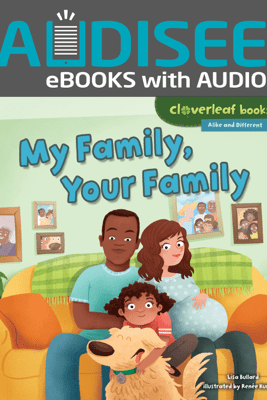 My Family, Your Family (Enhanced Edition) - Lisa Bullard