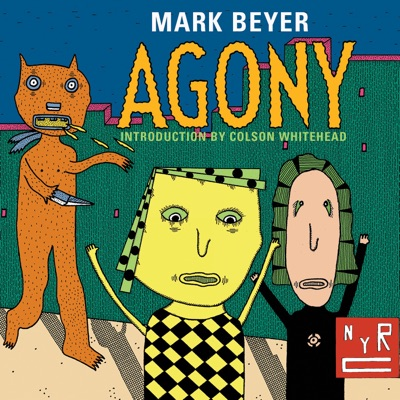 Agony - Mark Beyer & Colson Whitehead pdf download