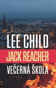 Večerná škola - Lee Child pdf download