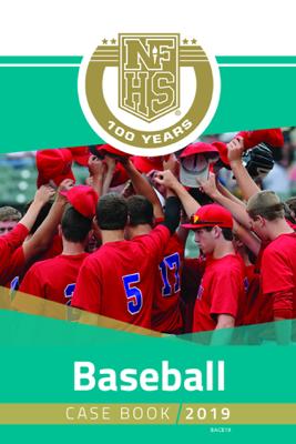 2019 NFHS Baseball Case Book - NFHS