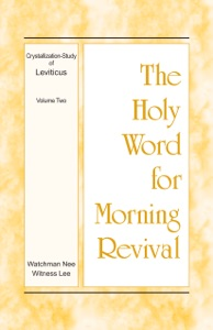 The Holy Word for Morning Revival – The Crystallization-study of Leviticus, volume 2 - Witness Lee pdf download
