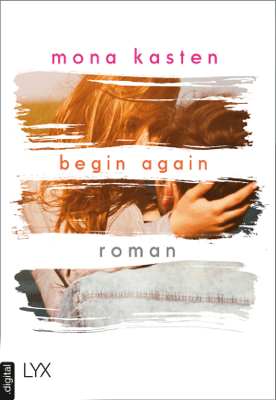 Begin Again - Mona Kasten pdf download
