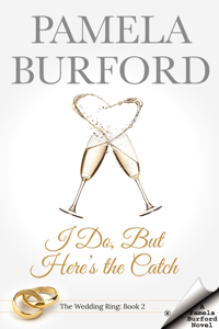 I Do, But Here's the Catch - Pamela Burford pdf download