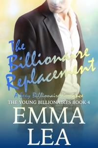 The Billionaire Replacement - Emma Lea pdf download