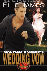 Montana Ranger's Wedding Vow - Elle James pdf download