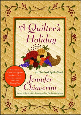 A Quilter's Holiday - Jennifer Chiaverini pdf download