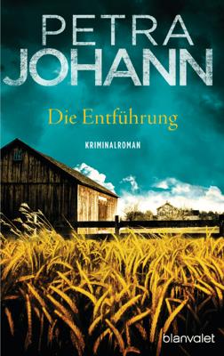 Die Entführung - Petra Johann pdf download