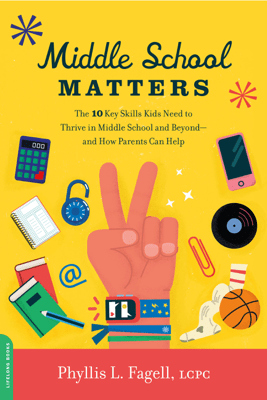 Middle School Matters - Phyllis L. Fagell
