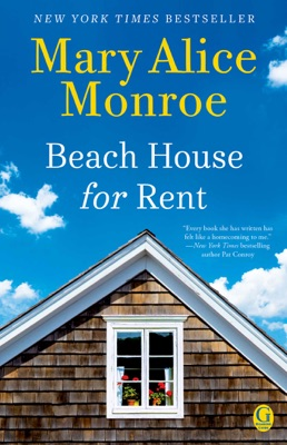Beach House for Rent - Mary Alice Monroe pdf download