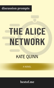 The Alice Network: A Novel by Kate Quinn - Kate Quinn pdf download