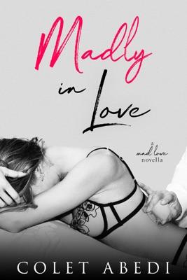 Madly In Love - Colet Abedi pdf download