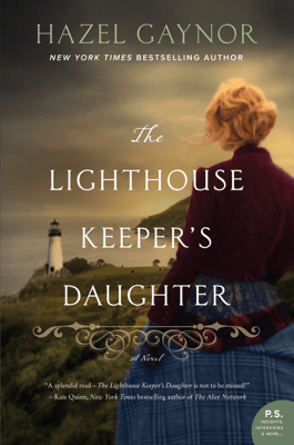 The Lighthouse Keeper's Daughter - Hazel Gaynor pdf download
