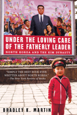 Under the Loving Care of the Fatherly Leader - Bradley K. Martin