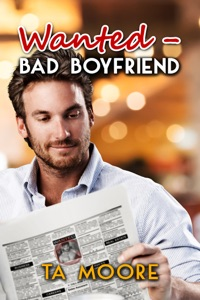 Wanted - Bad Boyfriend - TA Moore pdf download