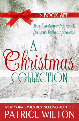 A Christmas Collection - Patrice Wilton pdf download