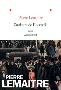 Couleurs de l'incendie - Pierre Lemaitre pdf download