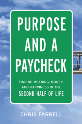 Purpose and a Paycheck - Chris Farrell
