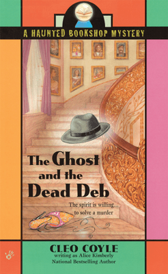 The Ghost and the Dead Deb - Alice Kimberly & Cleo Coyle pdf download