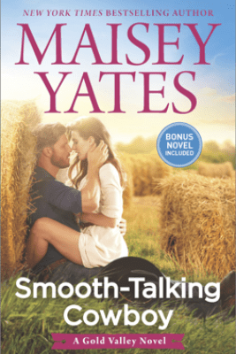 Smooth-Talking Cowboy - Maisey Yates