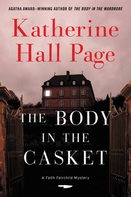 The Body in the Casket - Katherine Hall Page pdf download