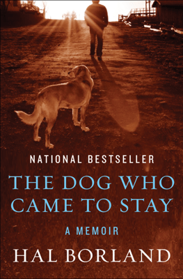 The Dog Who Came to Stay - Hal Borland pdf download