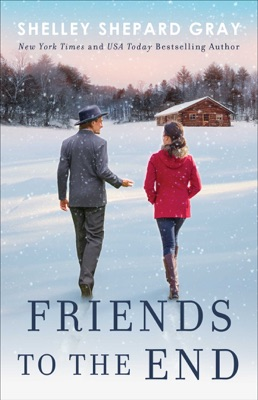 Friends to the End - Shelley Shepard Gray pdf download