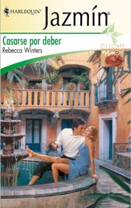 Casarse por deber - Rebecca Winters pdf download