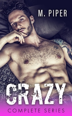 Crazy - Complete Series - M. Piper pdf download