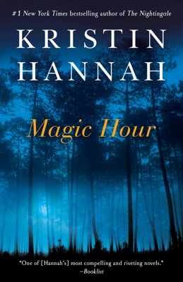 Magic Hour - Kristin Hannah pdf download