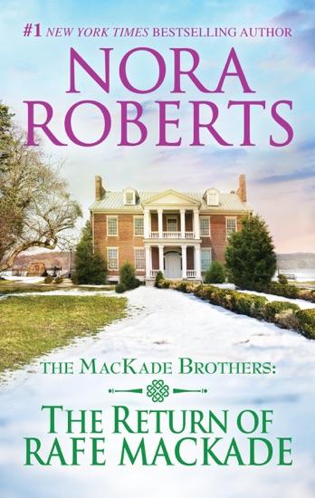 The Return of Rafe MacKade by Nora Roberts PDF Download