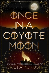 Once in a Coyote Moon - Crista McHugh pdf download