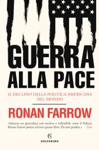Guerra alla pace - Ronan Farrow pdf download