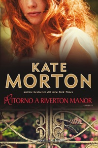 Ritorno a Riverton Manor - Kate Morton pdf download